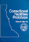 Correctional Facilities Prototype State of California
